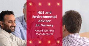 H&S and Environmental Adviser Job Vacancy