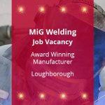 MiG Welding Job Vacancy