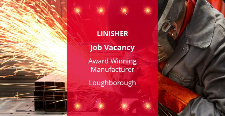 linisher job vacancy loughborough